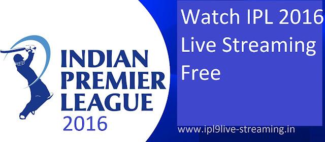 IPL 9 Live Streaming
