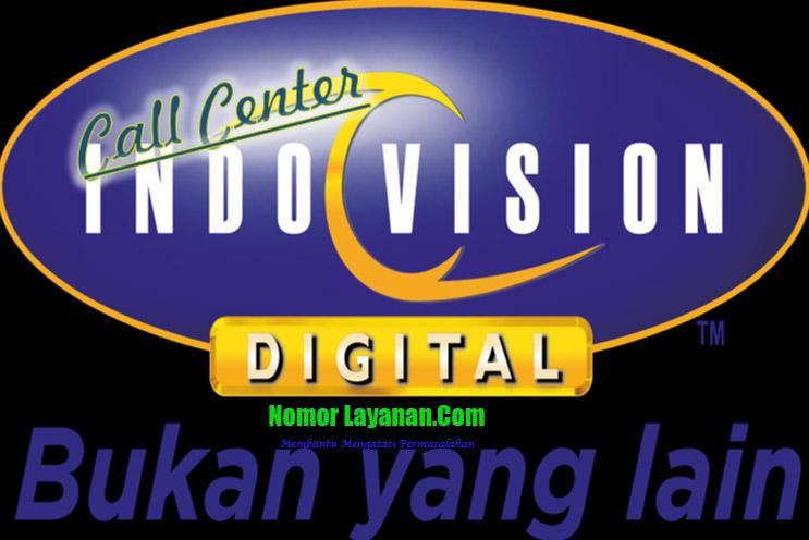 Call Center Indovision 24 Jam Pusat Nomor Layanan Dan Bantuan