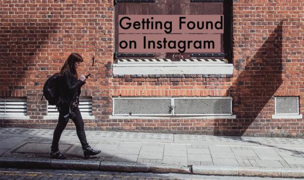 Getting Found on Instagram