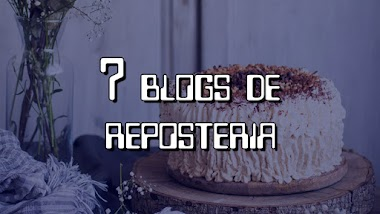 Blogs de reposteria: los 7 mejores de Internet