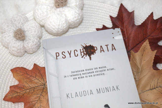 Klaudia Muniak - PSYCHOPATA - recenzja książki