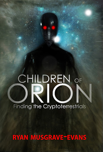 CHILDREN OF ORION - Finding The Cryptoterrestrials