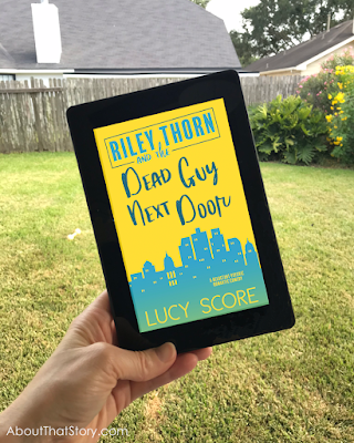Book Review: Riley Thorn and the Dead Guy Next Door by Lucy Score