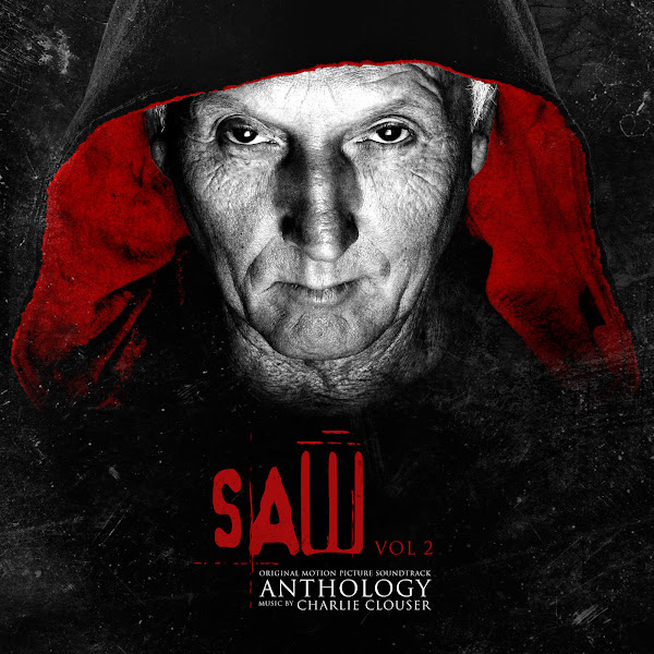 Charlie Clouser - Saw Anthology, Vol. 2 (Music from the Motion Pictures) Cover
