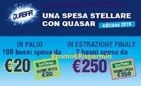 Logo Una Spesa Stellare con Quasar edizione 2019: vinci con Ipersoap 100 buoni spesa da 20€ e 2 da 250€