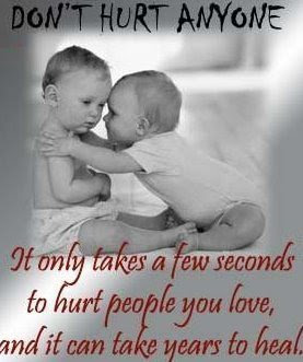 Never Hurt Anyone In Your Life Love Quotes