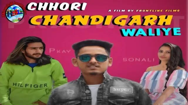 Chhori Chandigarh Waliye Song Lyrics 2021 - Ohi Prashant