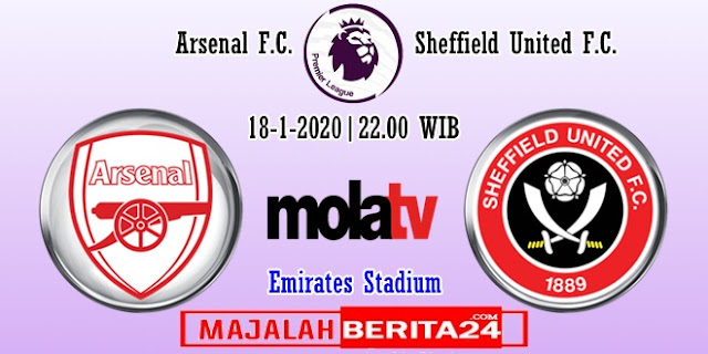 Prediksi Arsenal vs Sheffield United — 18 Januari 2020