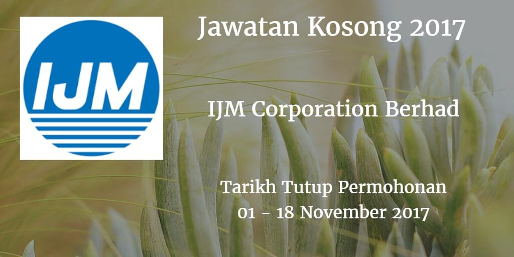 Jawatan Kosong IJM Corporation Berhad 01 - 18 November 2017