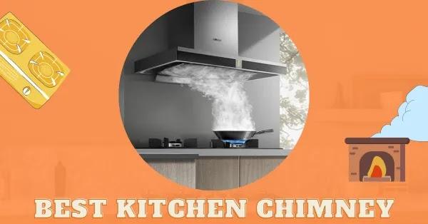 Top 10 Best Kitchen Chimney in India (2021)