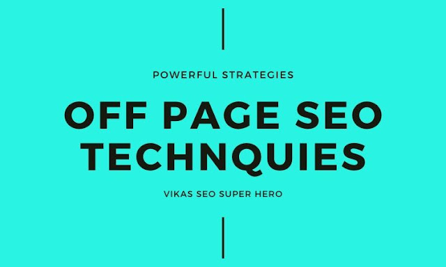 Off Page SEO Techniques to Improve Website Rank - Vikas SEO