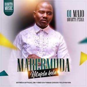 Mabermuda - Nitafela Kola [ 2019 ] BAIXAR MP3
