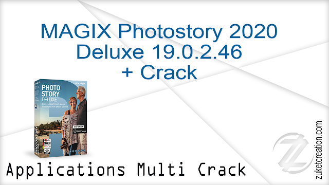 MAGIX Photostory 2020 Deluxe 19.0.2.46 + Crack