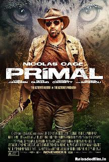 Primal (2019) Movie BluRay Dual Audio 480p 720p 3GB 1080p Download HD