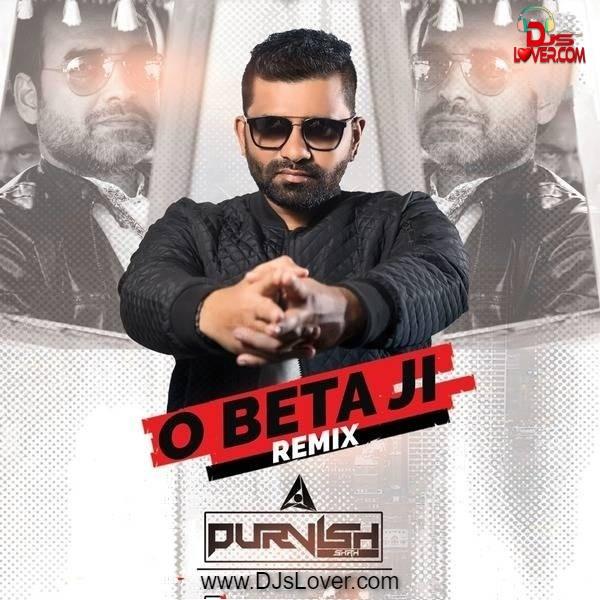 O Beta Ji Club Mix DJ Purvish