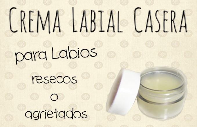 crema labial casera para labios resecos o agrietados