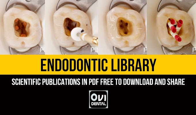 DENTAL LIBRARY: Scientific Publications of ENDODONTICS in PDF FREE to download and share
