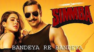 Bandeya Re Bandeya Lyrics | Simmba | Arijit Singh | Asees Kaur