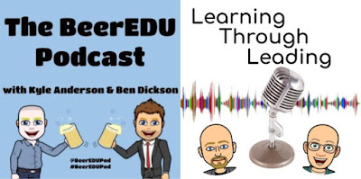 Podcast logos from the BeerEDUPodcast and the Learning ThroughLeading Podcast