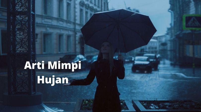 Arti Mimpi Hujan