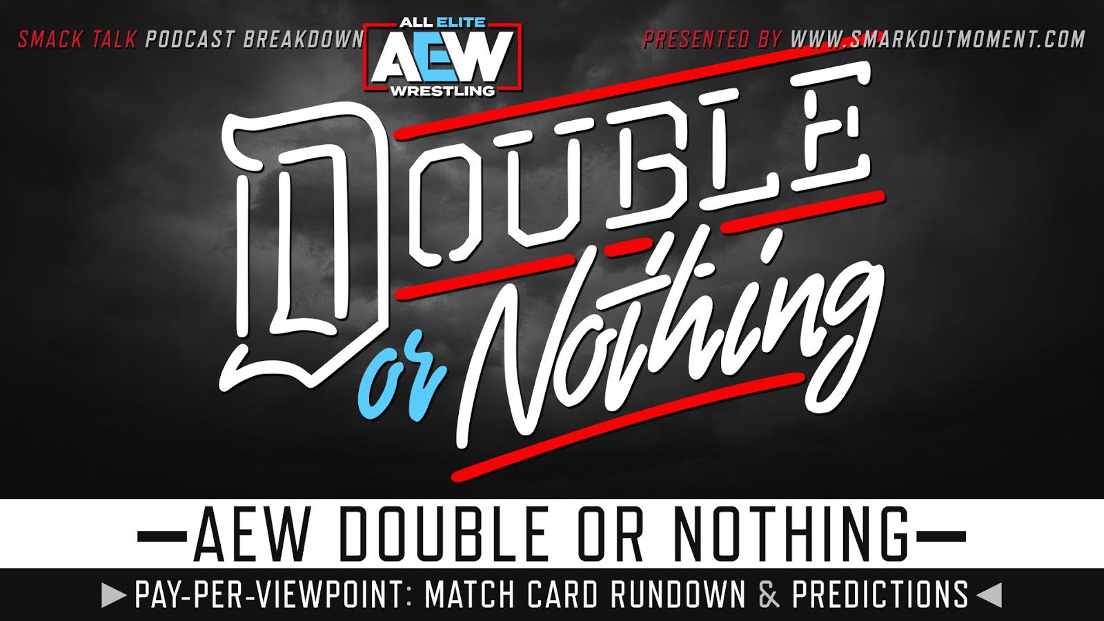 AEW Double or Nothing spoilers podcast