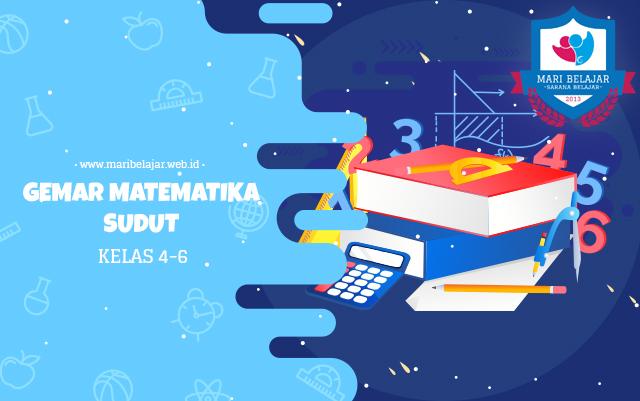 Mari Belajar - Gemar Matematika: Sudut (20 April 2020)