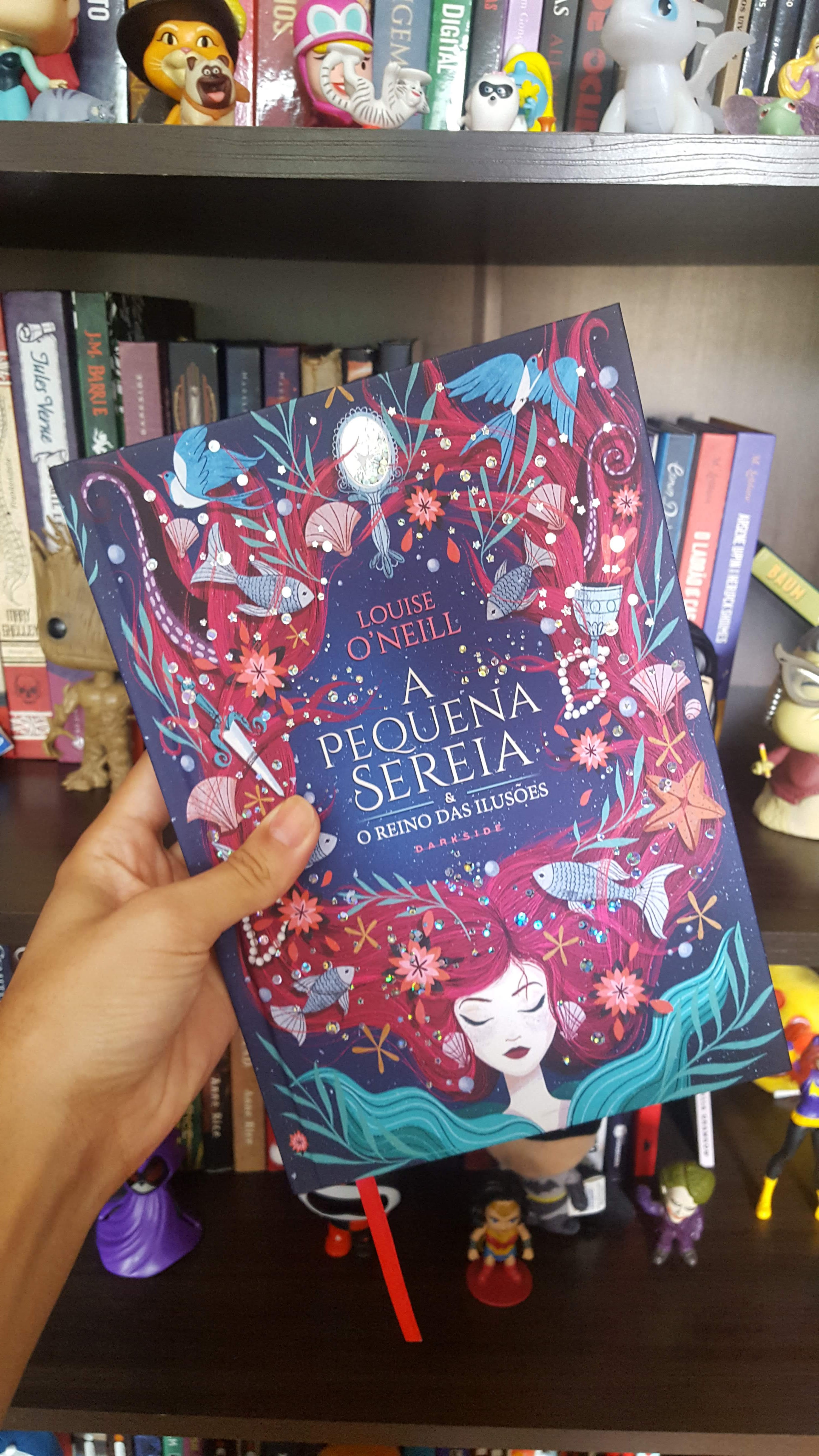 A pequena sereia e o reino das ilusões | Louise O'Neill