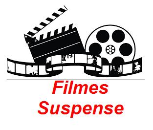 FILMES SUSPENSE