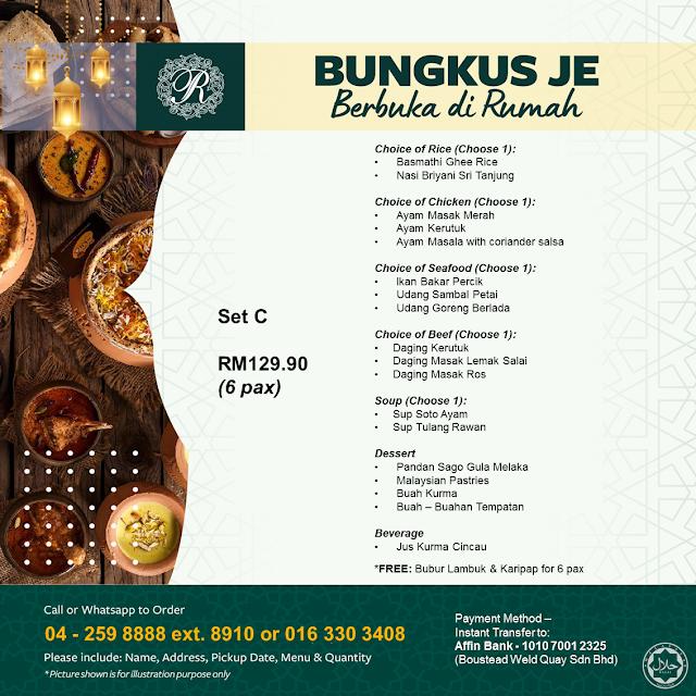 Ramadan Food Delivery 2021 'Bungkus Je .. Berbuka Di Rumah' dari Royale Chulan Penang