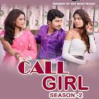 Call Girl 2 webseries  & More