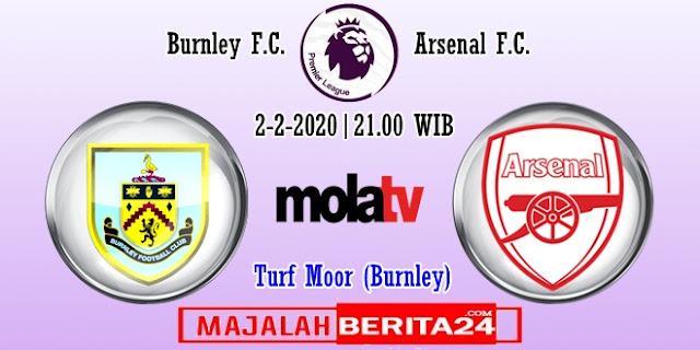 Prediksi Burnley vs Arsenal — 2 Februari 2020