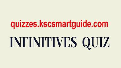 Infinitives Quiz