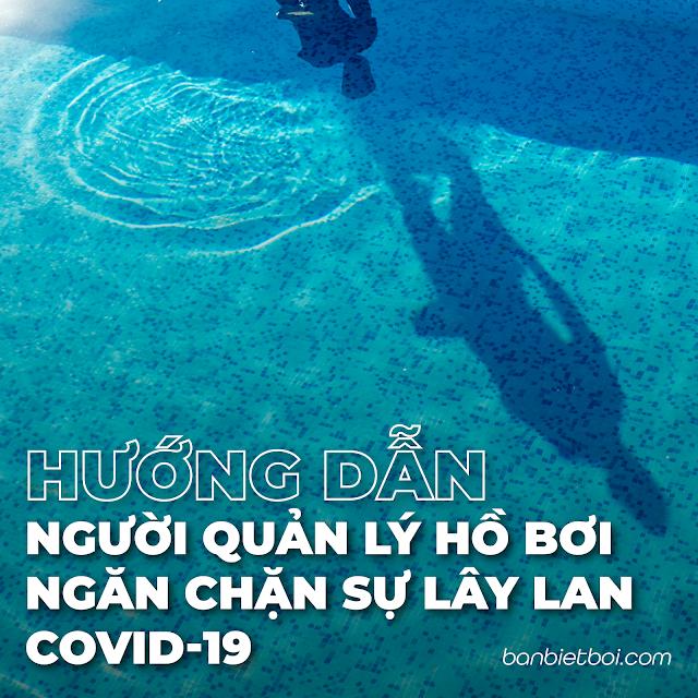 Hướng dẫn cho Người quản lý Hồ bơi trong việc ngăn chặn sự lây lan của COVID-19
