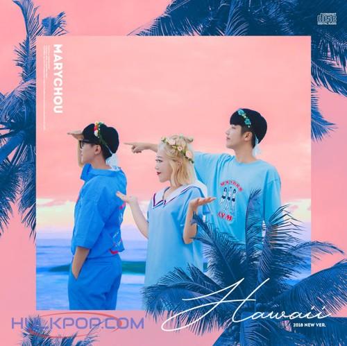 MARYCHOU – Hawaii – Single