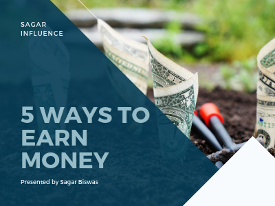Top 5 Best Way To Make Money