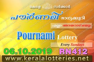"""KeralaLotteries.net, """"kerala lottery result 6 10 2019 pournami RN 412"""" 6th October 2019 Result, kerala lottery, kl result, yesterday lottery results, lotteries results, keralalotteries, kerala lottery, keralalotteryresult, kerala lottery result, kerala lottery result live, kerala lottery today, kerala lottery result today, kerala lottery results today, today kerala lottery result,6 10 2019, 6.10.2019, kerala lottery result 6-10-2019, pournami lottery results, kerala lottery result today pournami, pournami lottery result, kerala lottery result pournami today, kerala lottery pournami today result, pournami kerala lottery result, pournami lottery RN 412 results 6-10-2019, pournami lottery RN 412, live pournami lottery RN-412, pournami lottery, 06/10/2019 kerala lottery today result pournami, pournami lottery RN-412 6/10/2019, today pournami lottery result, pournami lottery today result, pournami lottery results today, today kerala lottery result pournami, kerala lottery results today pournami, pournami lottery today, today lottery result pournami, pournami lottery result today, kerala lottery result live, kerala lottery bumper result, kerala lottery result yesterday, kerala lottery result today, kerala online lottery results, kerala lottery draw, kerala lottery results, kerala state lottery today, kerala lottare, kerala lottery result, lottery today, kerala lottery today draw result"""