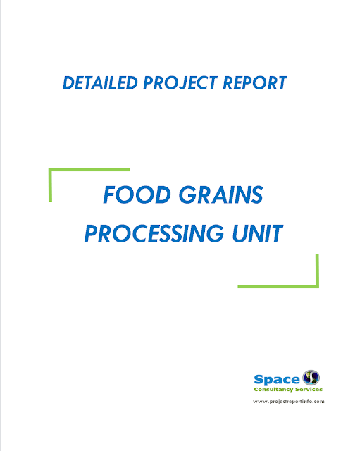 Project Report on Food Grains Processing Unit