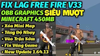 FIX LAG FREE FIRE OB29 V33 NEW UPDATE 1.64.13 CÓ XÓA MINI MAP TĂNG ĐỘ NHẠY VÀO TRẬN SIÊU NHANH