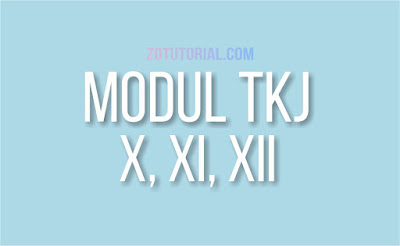 Download Modul TKJ Kelas X, XI, XII (.PDF) Teknik Komputer Jaringan