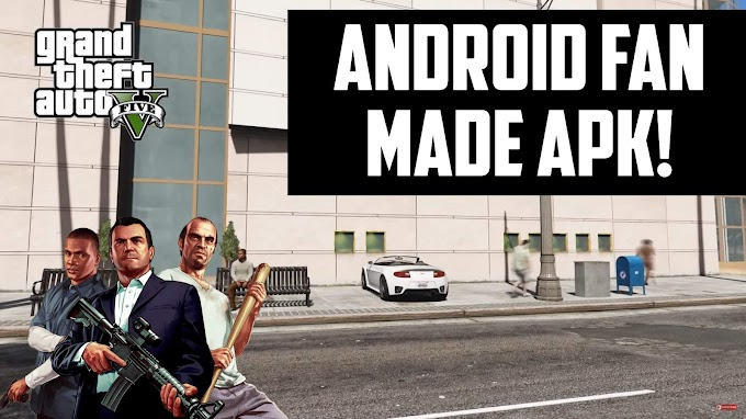 GTA 5 Fan Made Android Download APK 2021