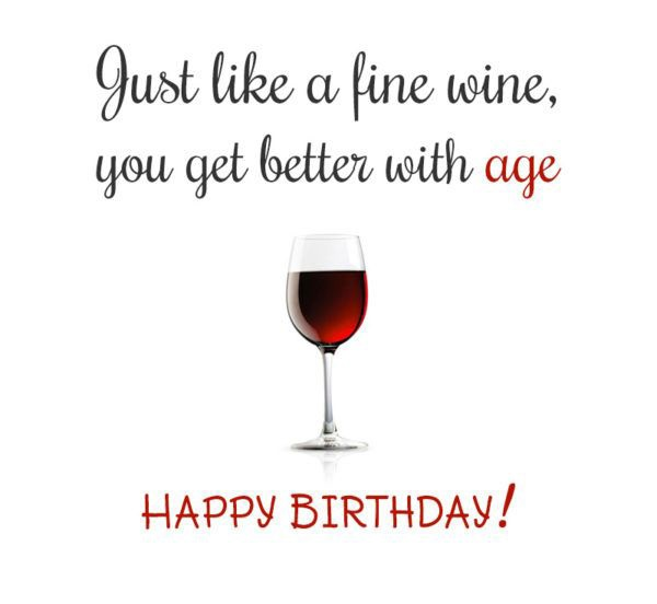 Birthday Wishes for Wine Drinkers (Alcohol Lovers)