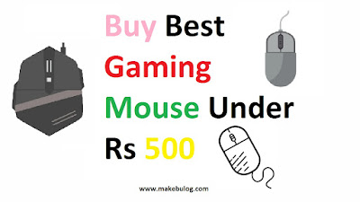 Best Gaming Mouse  - 4 Best Gaming Mouse Under 500 rs in India