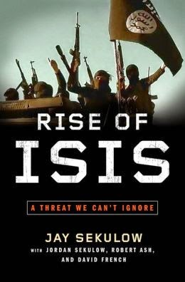 http://www.amazon.com/Rise-ISIS-Threat-Cant-Ignore/dp/1501105132/ref=sr_1_1?s=books&ie=UTF8&qid=1410975076&sr=1-1&keywords=rise+of+isis+jay+sekulow