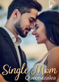 Novel Single Mom Karya Queenazalea Full Episode