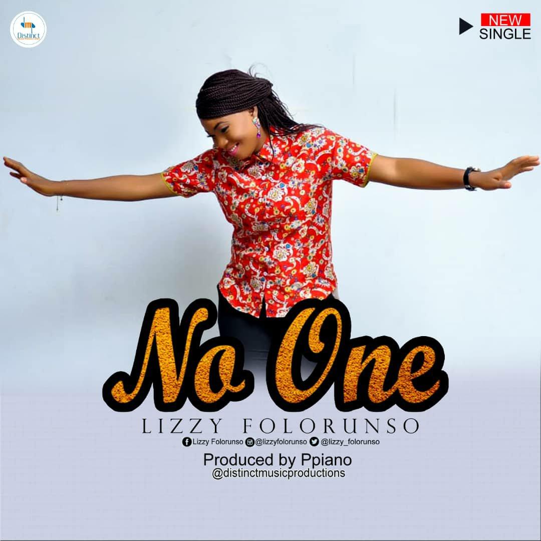 Lizzy Folorunso - No One Lyrics & Audio