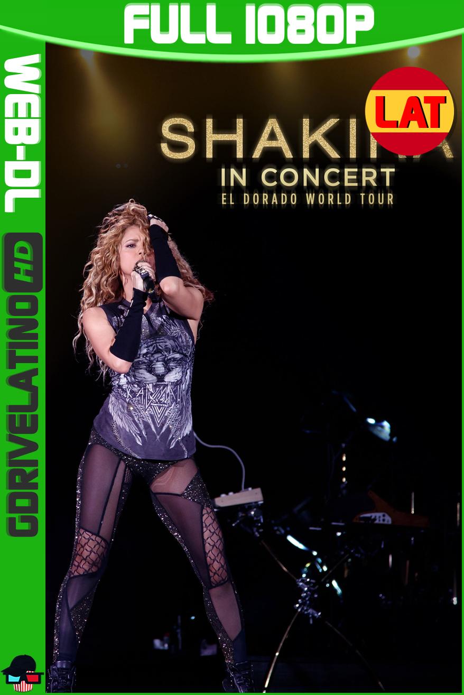 Shakira en Concierto: El Dorado World Tour (2019) HBO WEB-DL FULL 1080p Latino MKV