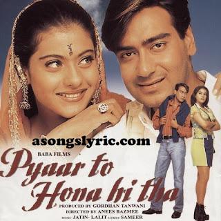 Pyaar To Hona Hi Tha (1998) Movie Songs Lyrics Mp3 Audio & Video Download