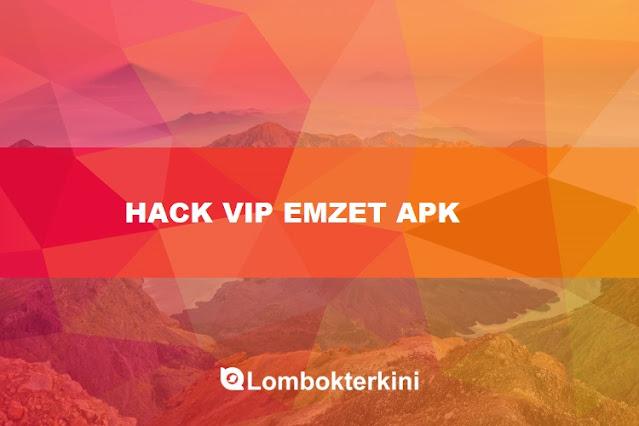 Hack VIP Emzeet Apk