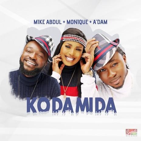 Audio + Video: Mike AbduL + A'DAM + MoniQue – KO DA MI DA