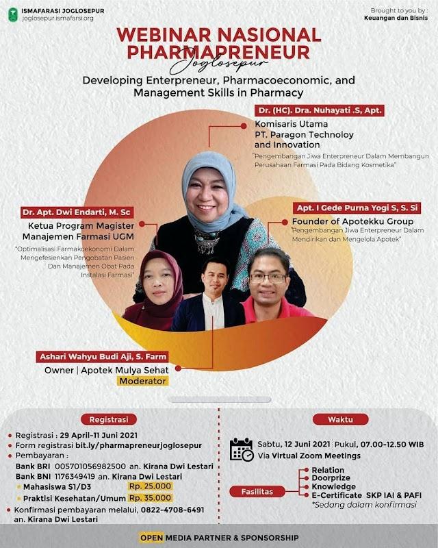 """(SKP IAI, SKP PAFI) Webinar Nasional Pharmapreneur Joglosepur """" Developing Entrepreneur, Pharmacoeconomic, and  Management Skills in Pharmacy"""""""